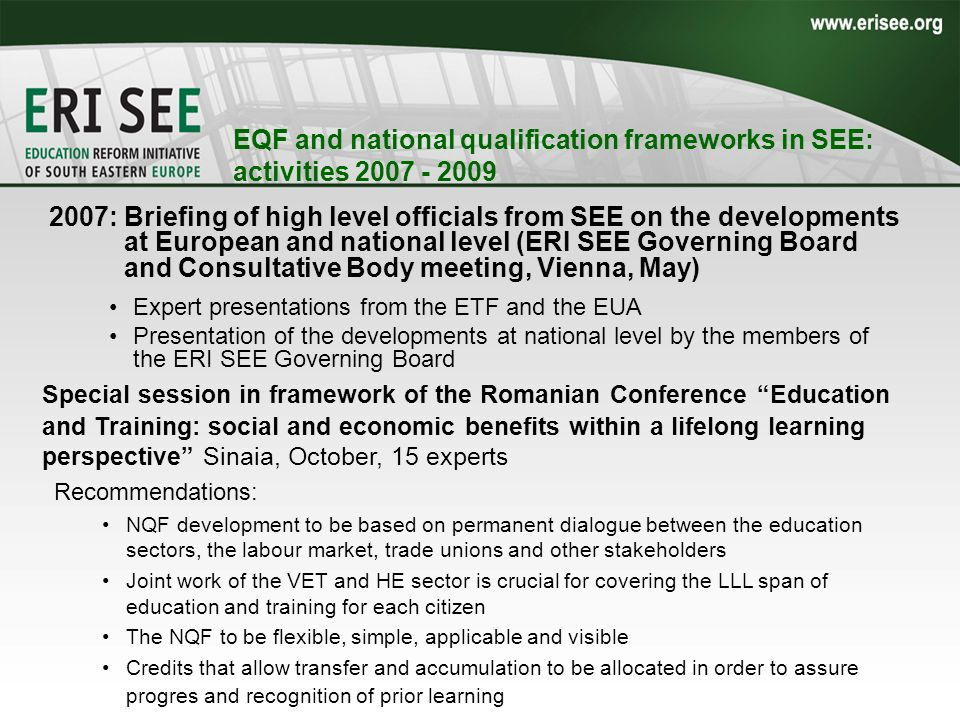 EQF and national qualification frameworks in SEE: activities 2007 - 2009 –Special session in framework of the Romanian Conference Education and Traini