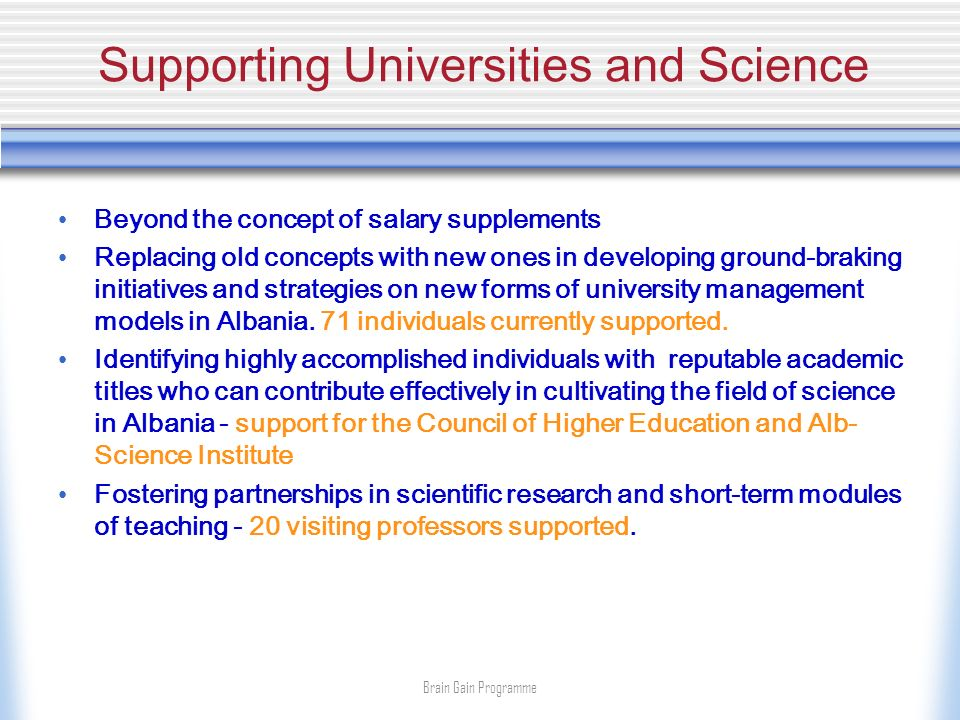 Supporting Universities and Science Beyond the concept of salary supplements Replacing old concepts with new ones in developing ground-braking initiat