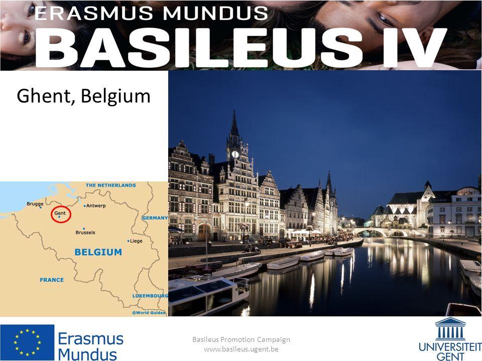 Ghent, Belgium Basileus Promotion Campaign www.basileus.ugent.be