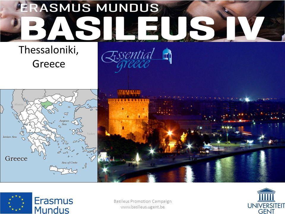 Thessaloniki, Greece Basileus Promotion Campaign www.basileus.ugent.be