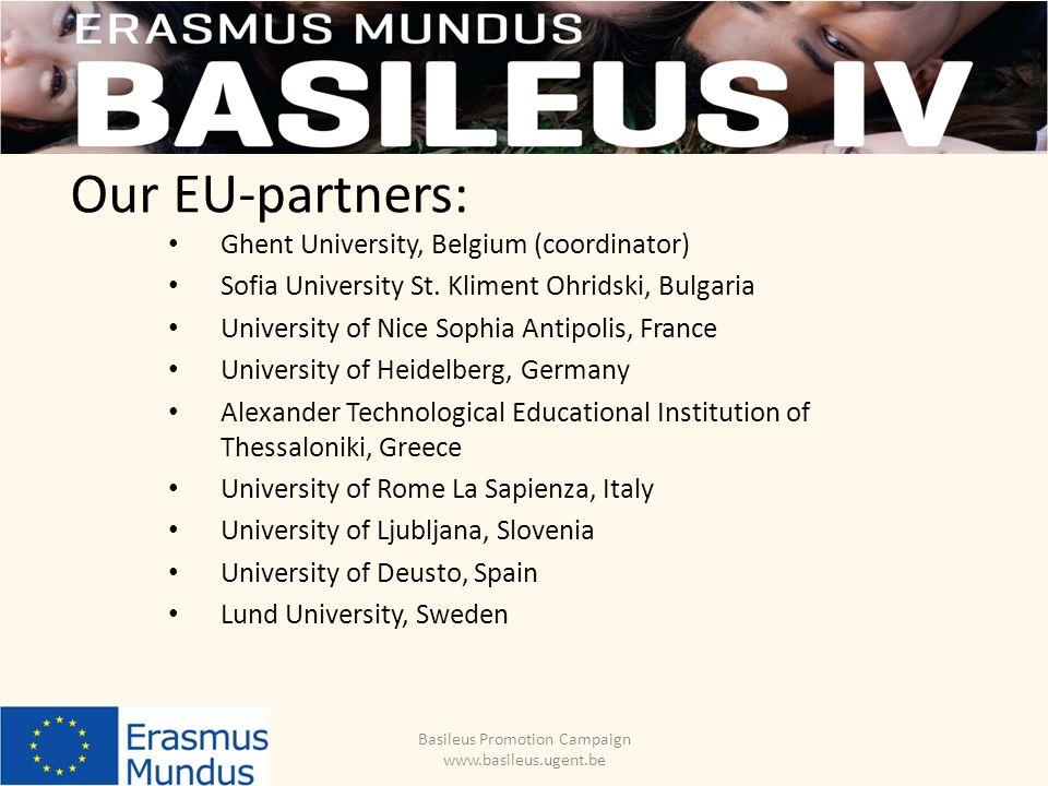 Our EU-partners: Ghent University, Belgium (coordinator) Sofia University St.