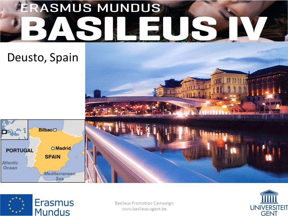 Deusto, Spain Basileus Promotion Campaign www.basileus.ugent.be