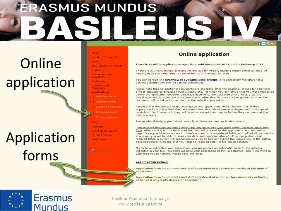 Online application Basileus Promotion Campaign www.basileus.ugent.be Application forms