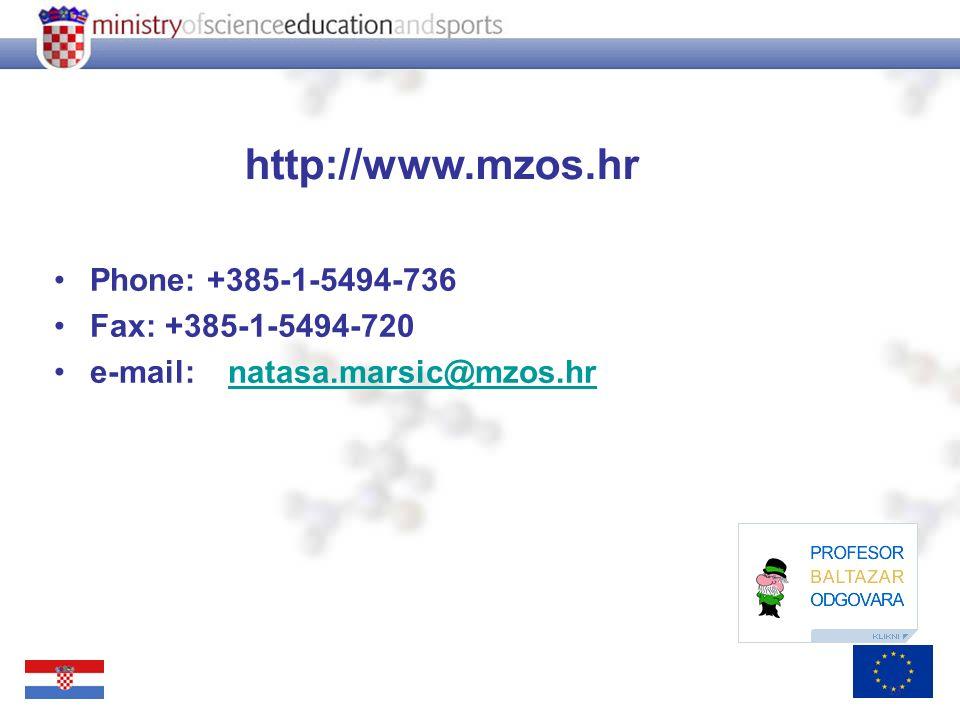 13 http://www.mzos.hr Phone: +385-1-5494-736 Fax: +385-1-5494-720 e-mail: natasa.marsic@mzos.hrnatasa.marsic@mzos.hr