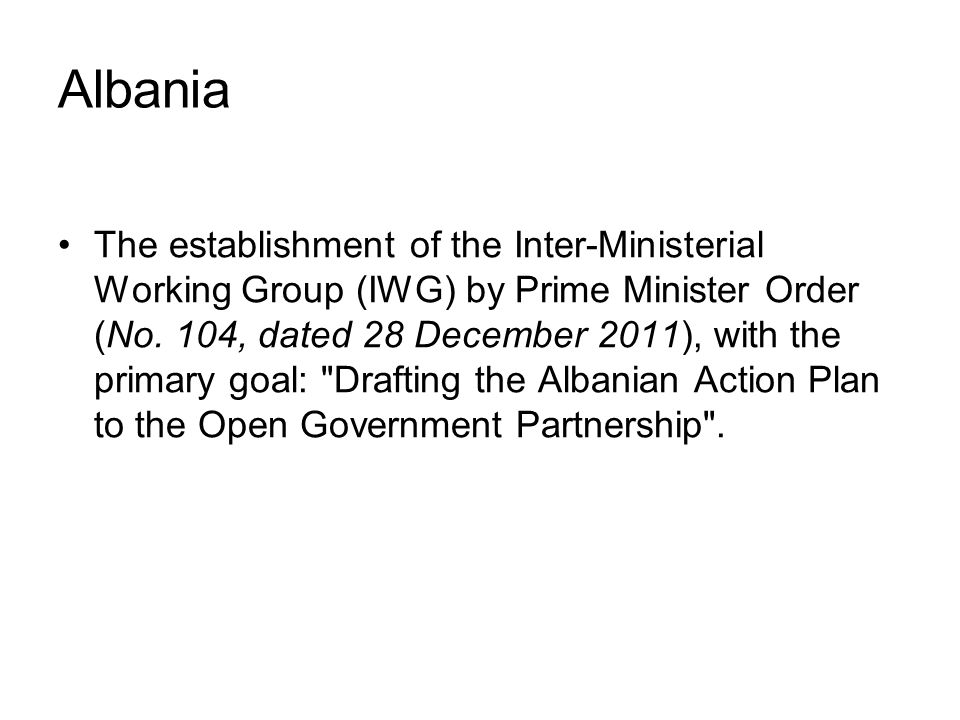 Albania The establishment of the Inter-Ministerial Working Group (IWG) by Prime Minister Order (No.