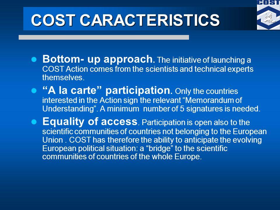 COST CARACTERISTICS Bottom- up approach.