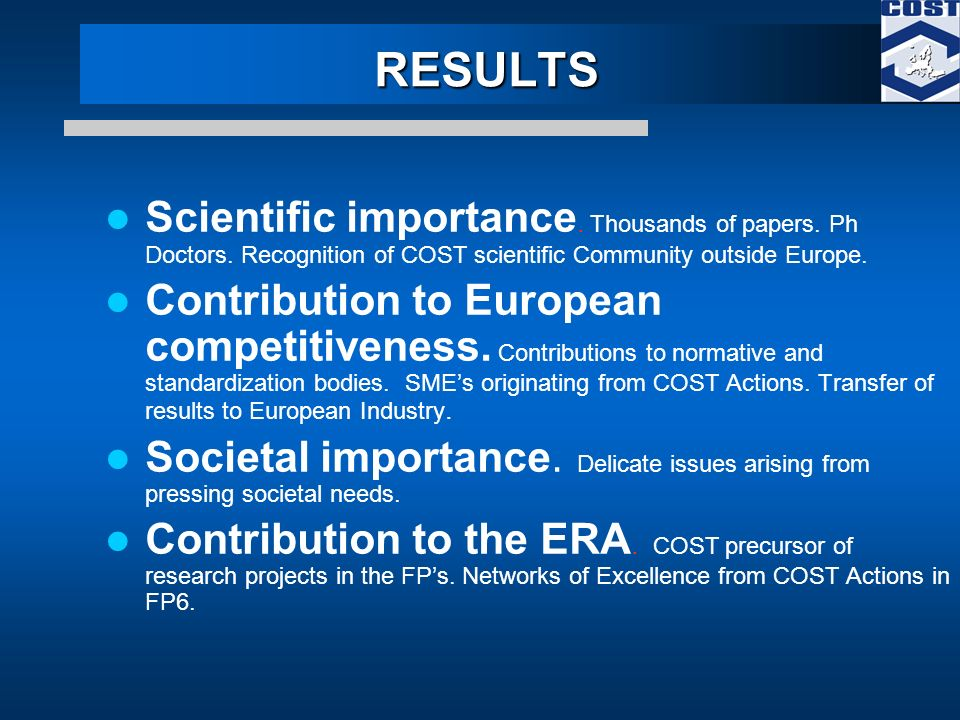 RESULTS Scientific importance. Thousands of papers.