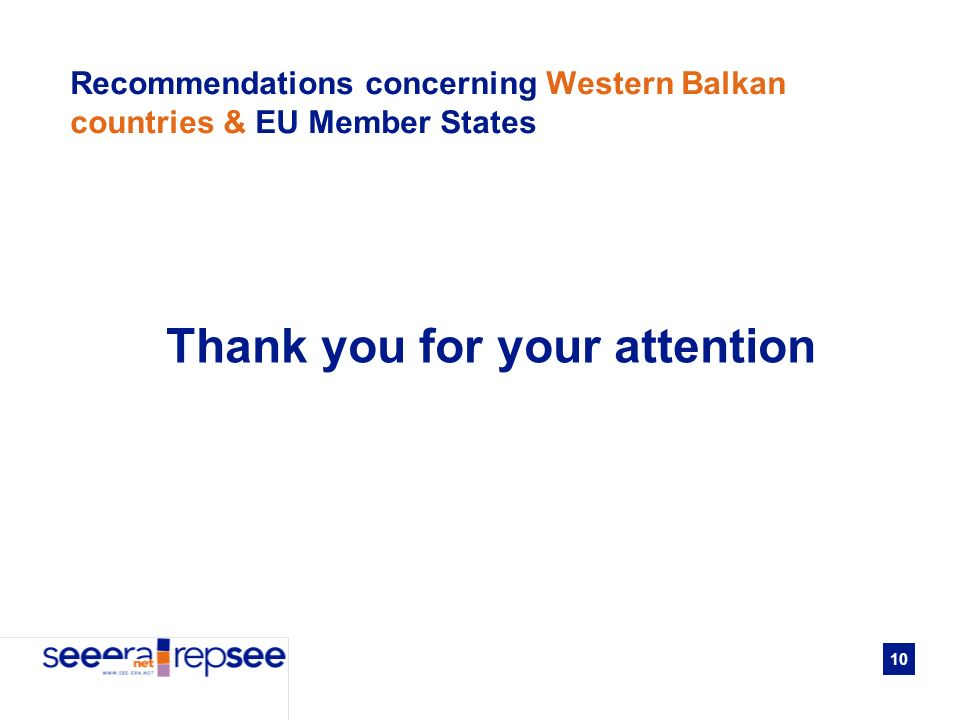 10 Recommendations concerning Western Balkan countries & EU Member States Thank you for your attention