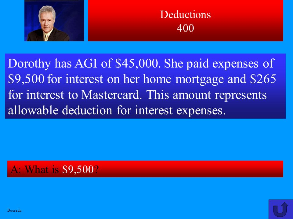 Deductions 300 A: What is $3,800 [3500+850-550].