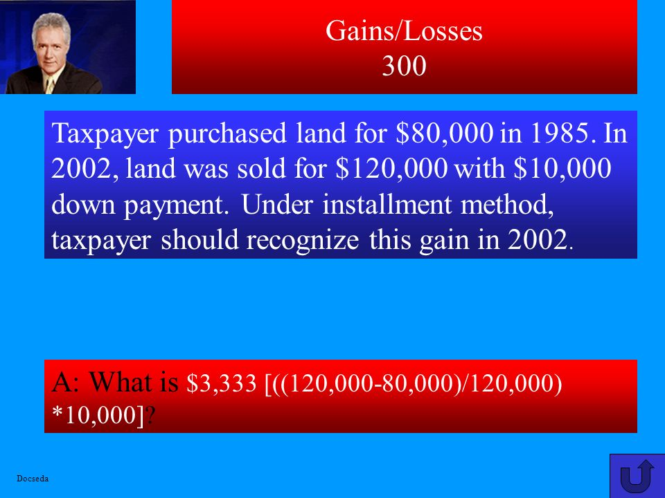 Gains/Losses 200 A: What is Zero due to related party rules.