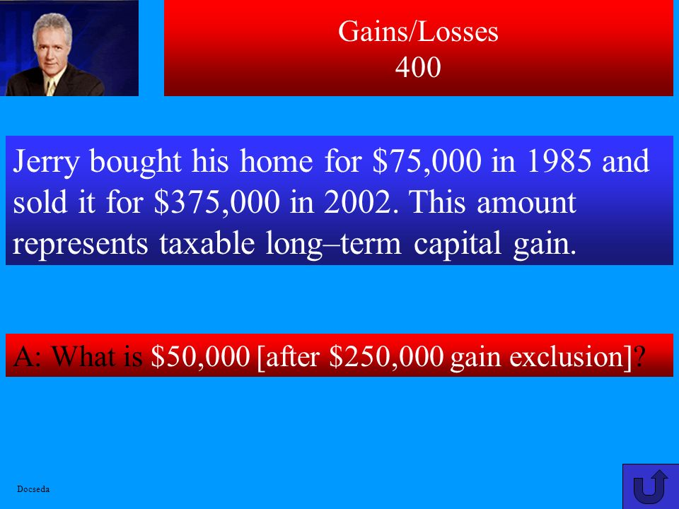 Gains/Losses 300 A: What is $3,333 [((120,000-80,000)/120,000) *10,000].