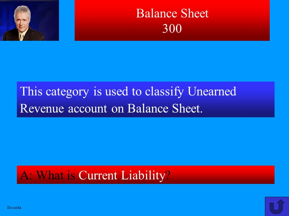 Balance Sheet 200 A: What is $30,000[Assets=Liabilities+Equity]? Docseda IF LIABILITIES EQUAL $18,000 AND OWNERS EQUITY EQUALS $12,000 THEN ASSETS EQU