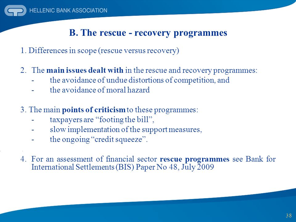 38 B. The rescue - recovery programmes 1.