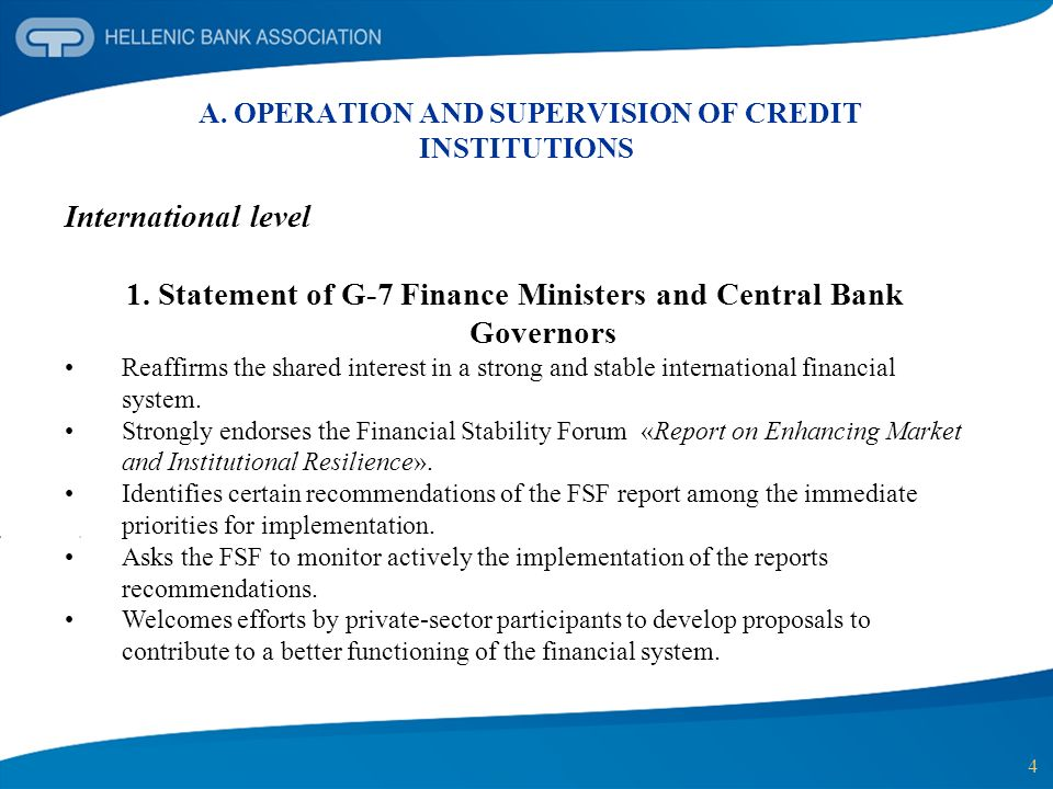 15 A.OPERATION AND SUPERVISION OF CREDIT INSTITUTIONS European level (cont.) 3.