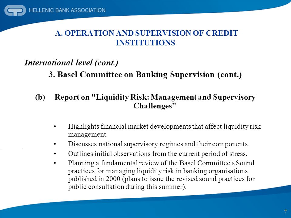 8 A.OPERATION AND SUPERVISION OF CREDIT INSTITUTIONS International level (cont.) 4.