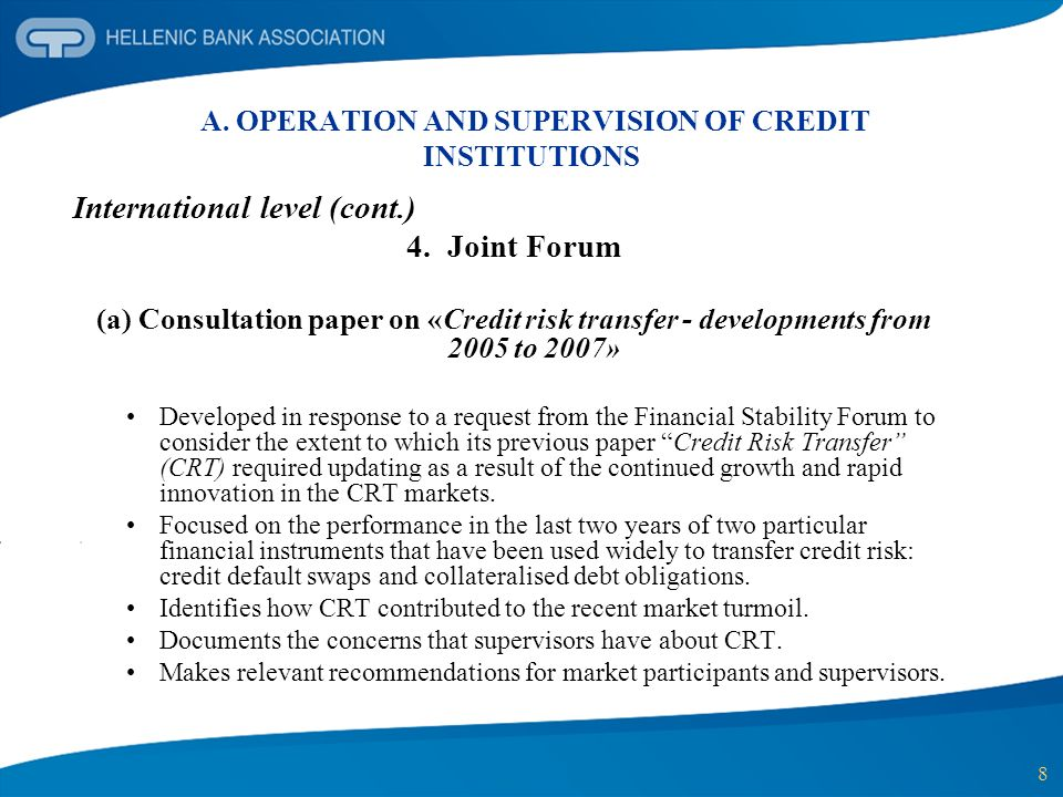 9 A.OPERATION AND SUPERVISION OF CREDIT INSTITUTIONS International level (cont.) 4.