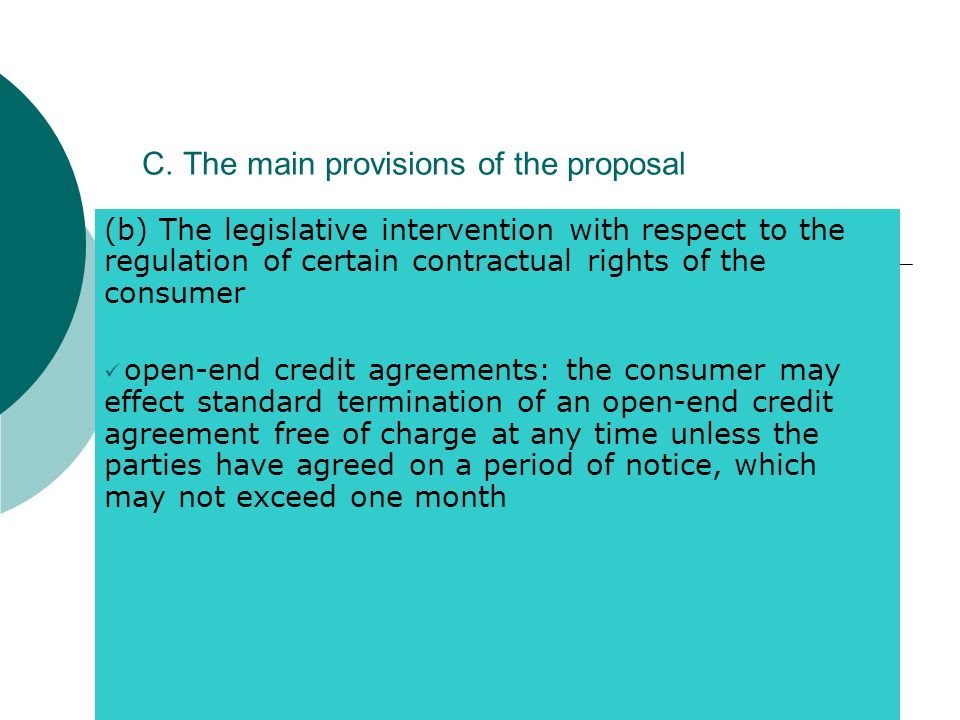 C. The main provisions of the proposal (b) The legislative intervention with respect to the regulation of certain contractual rights of the consumer o