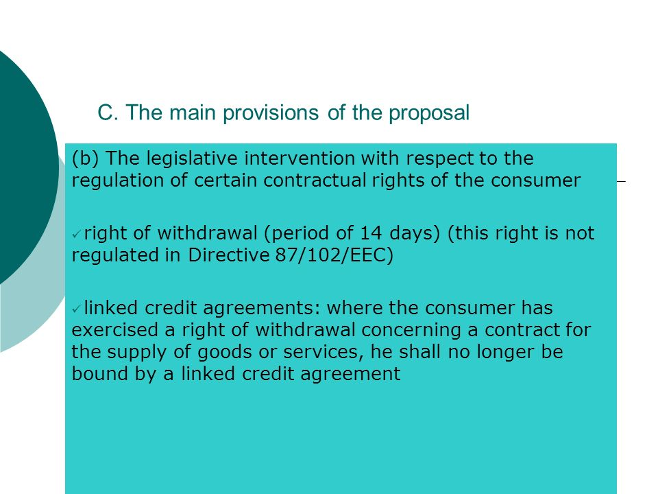 C. The main provisions of the proposal (b) The legislative intervention with respect to the regulation of certain contractual rights of the consumer r