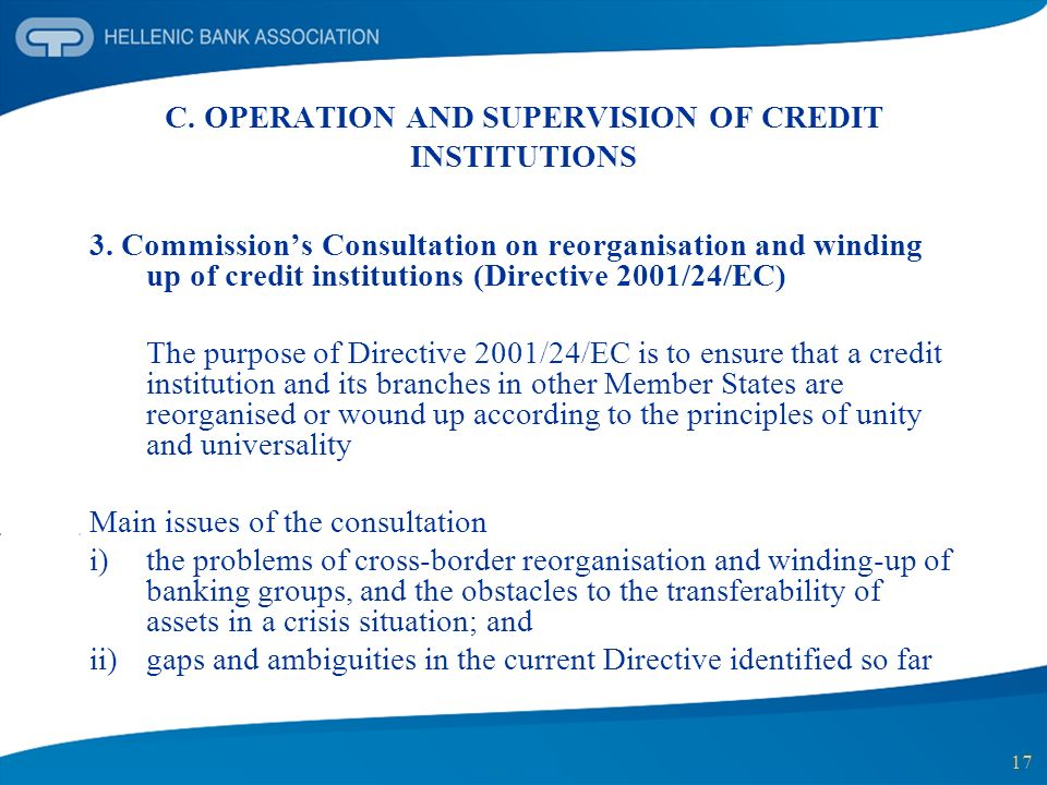 17 C. OPERATION AND SUPERVISION OF CREDIT INSTITUTIONS 3. Commissions Consultation on reorganisation and winding up of credit institutions (Directive