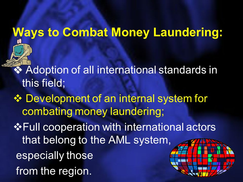 THE NATIONAL SYSTEM FOR COMBATING MONEY LAUNDERING AND TERROSRISM FINANCING consists of: AML Administration; AML Administration; Reporting entities; Reporting entities; Supervisory agencies (Central Bank, Securities Commission, Department for Games of Chance etc); Supervisory agencies (Central Bank, Securities Commission, Department for Games of Chance etc); Customs Administration; Customs Administration; Tax Administration; Tax Administration; Police Department; Police Department; National Security Agency; National Security Agency; Prosecutors Office; Prosecutors Office; Courts Courts