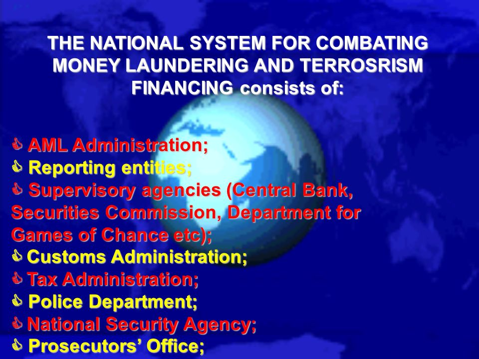 8.of the Law on Prevention of Money Laundering Article 58.