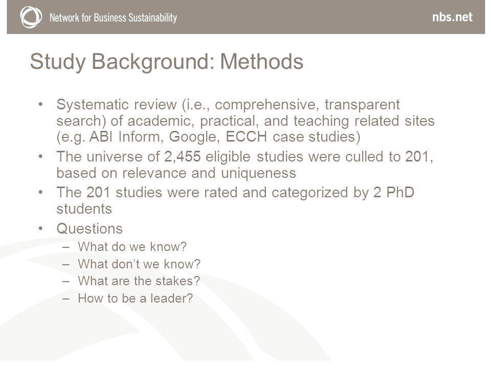 Study Background: Methods Systematic review (i.e., comprehensive, transparent search) of academic, practical, and teaching related sites (e.g.