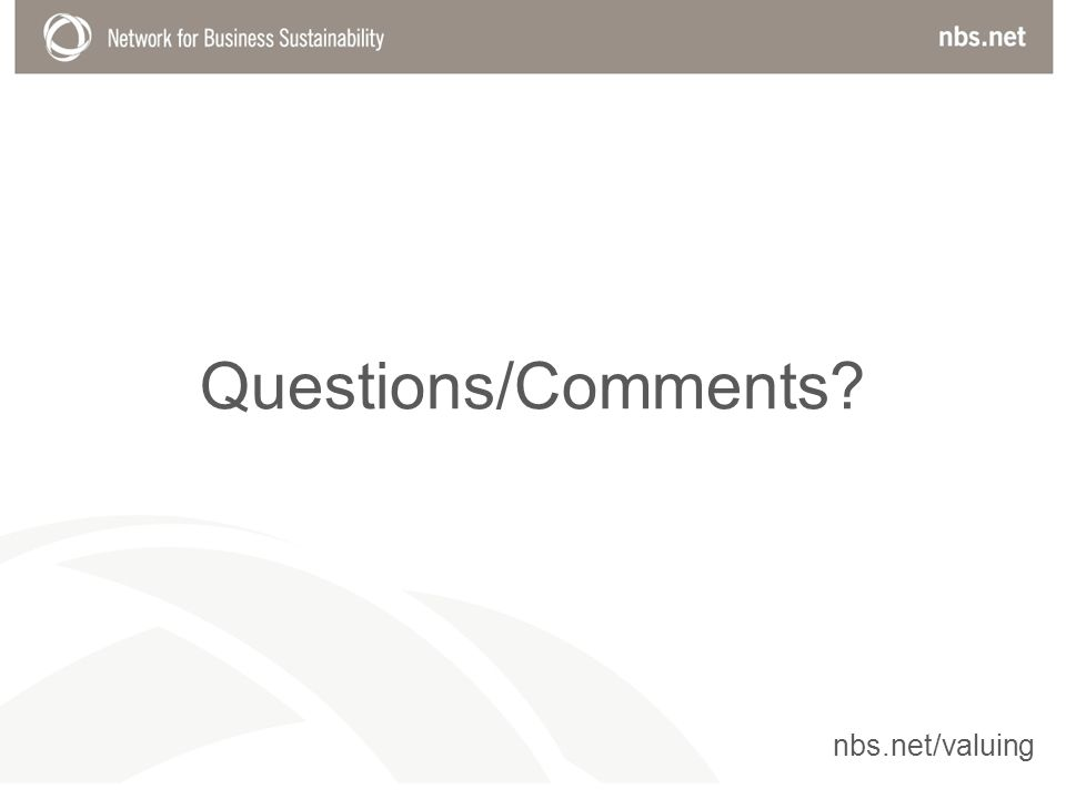 Questions/Comments nbs.net/valuing