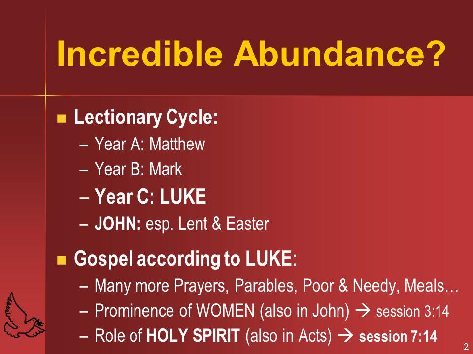 2 Incredible Abundance.