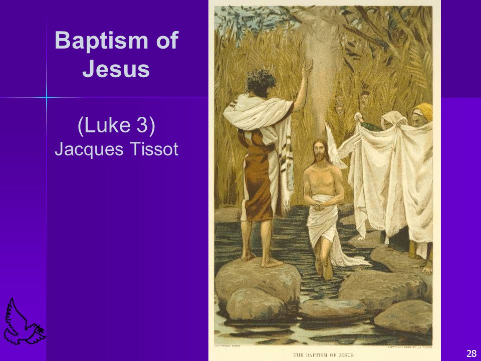 28 Baptism of Jesus (Luke 3) Jacques Tissot
