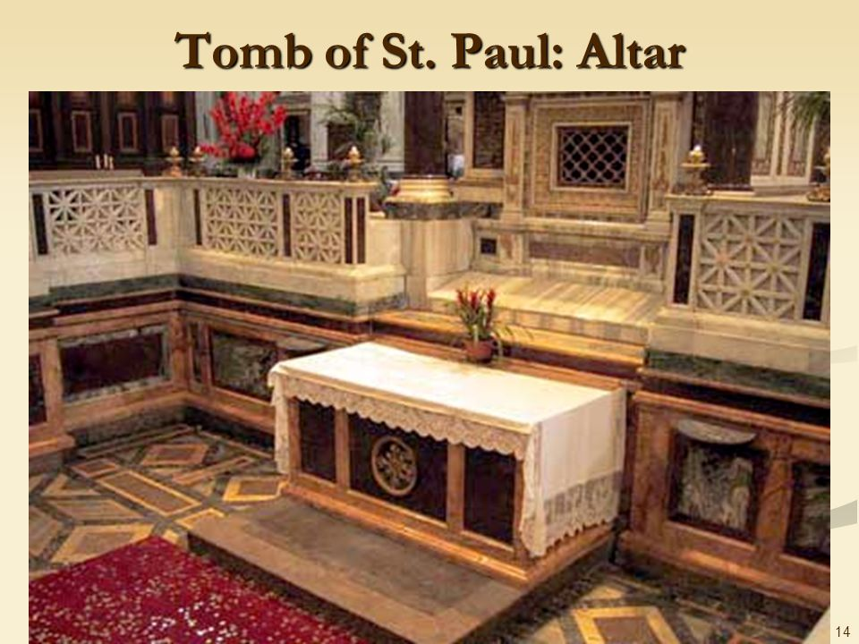 14 Tomb of St. Paul: Altar
