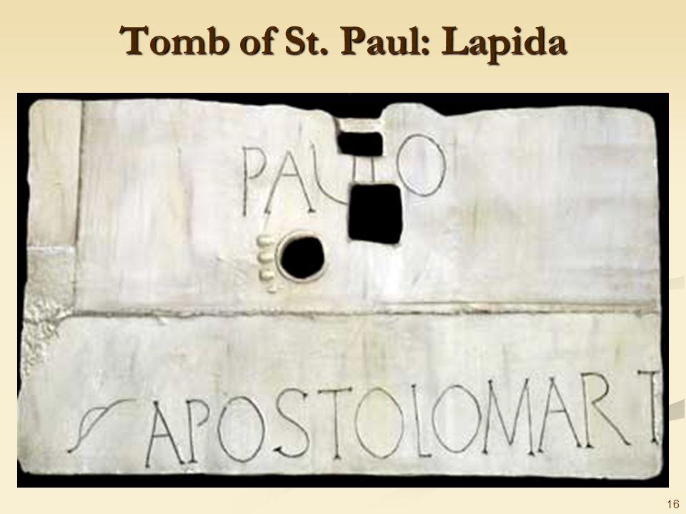 16 Tomb of St. Paul: Lapida