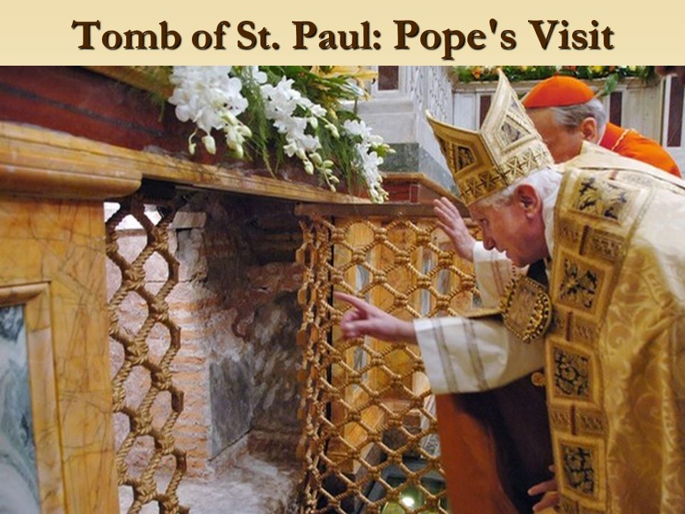 17 Tomb of St. Paul: Pope's Visit
