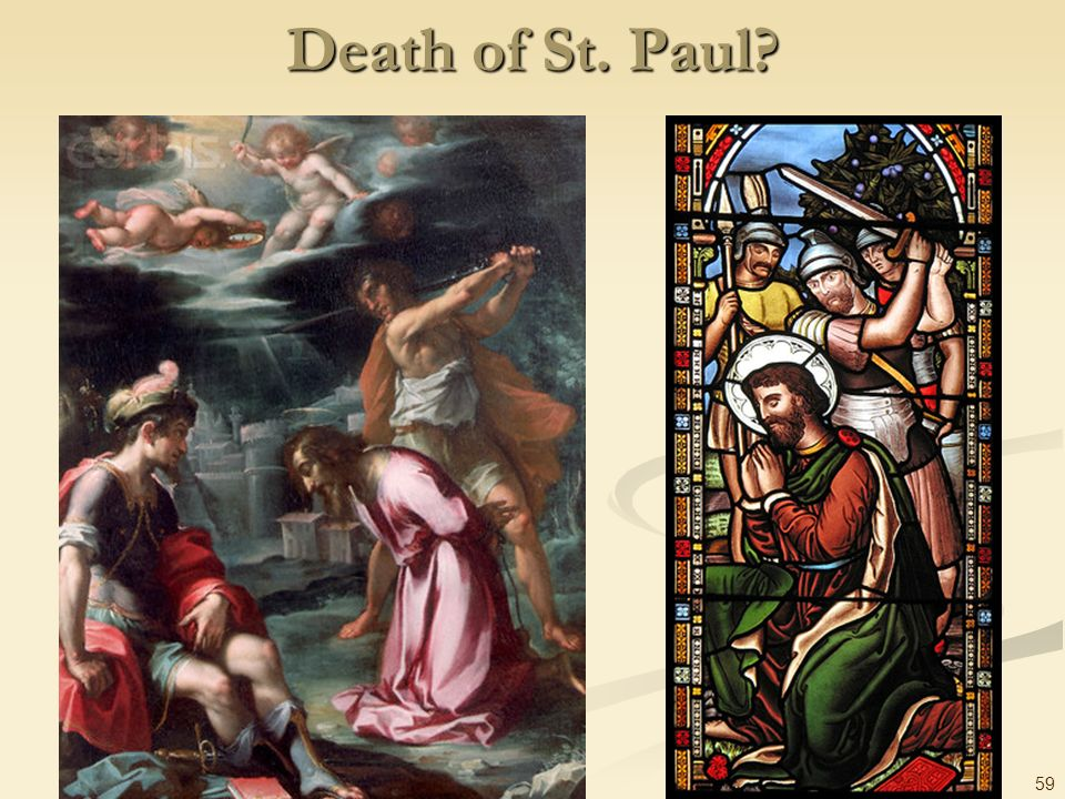 59 Death of St. Paul?