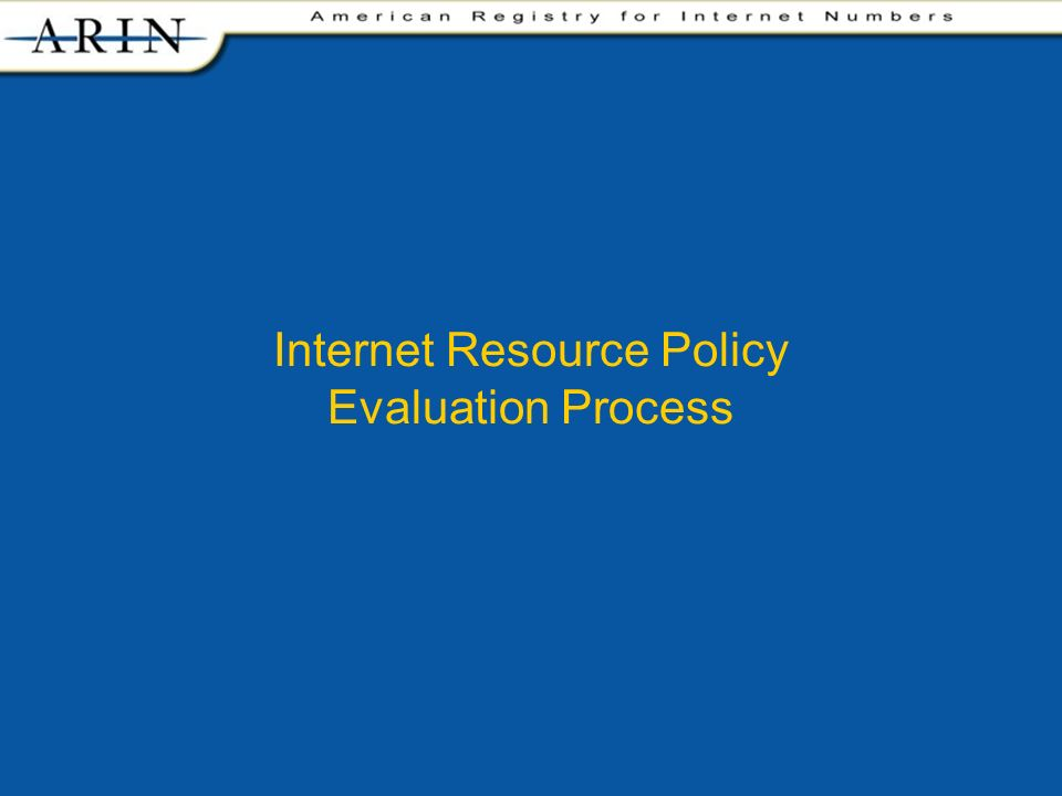 Internet Resource Policy Evaluation Process