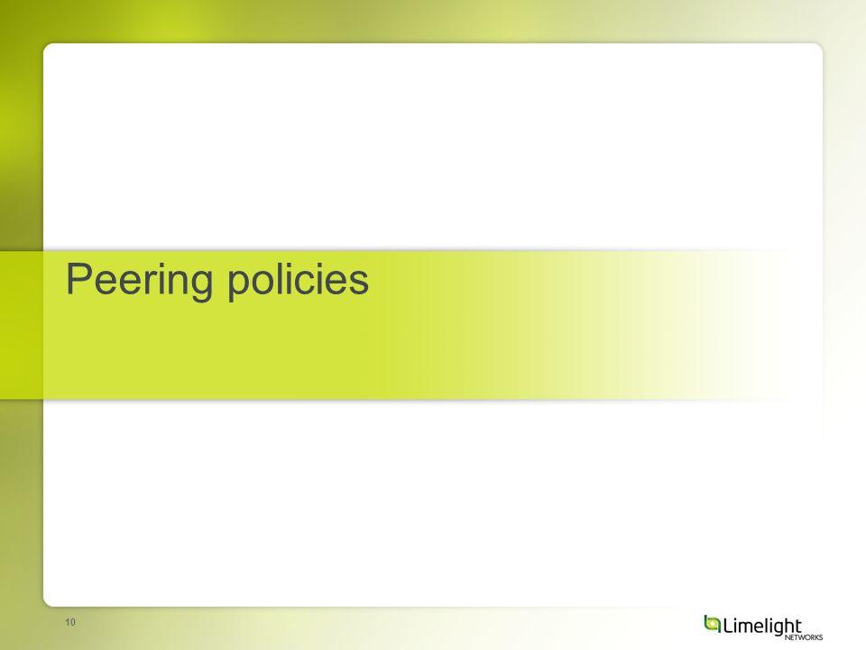 10 Peering policies