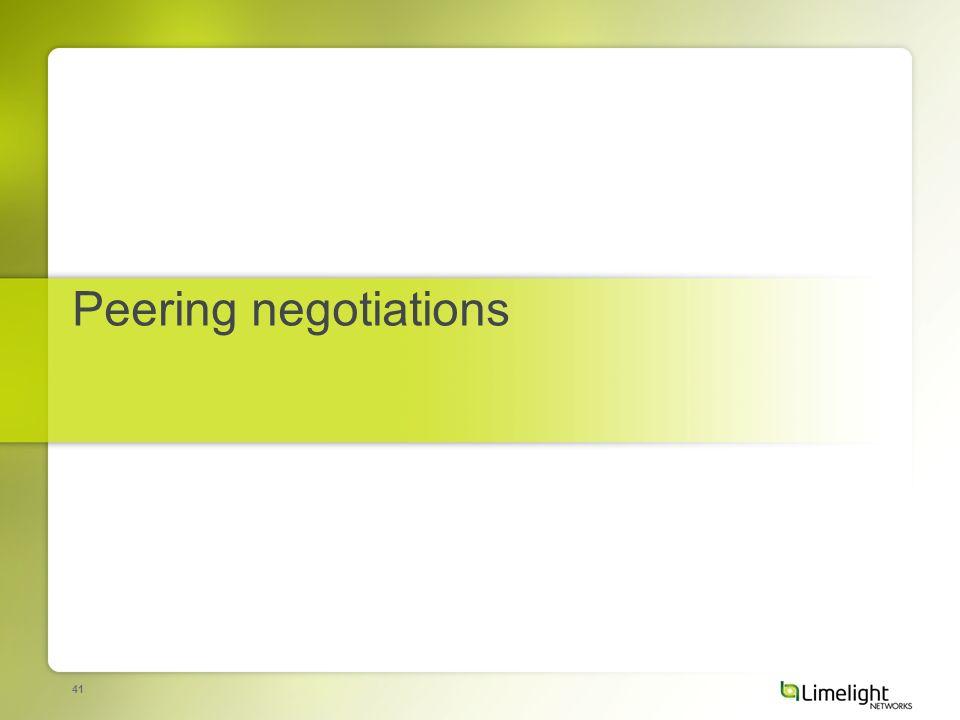 41 Peering negotiations