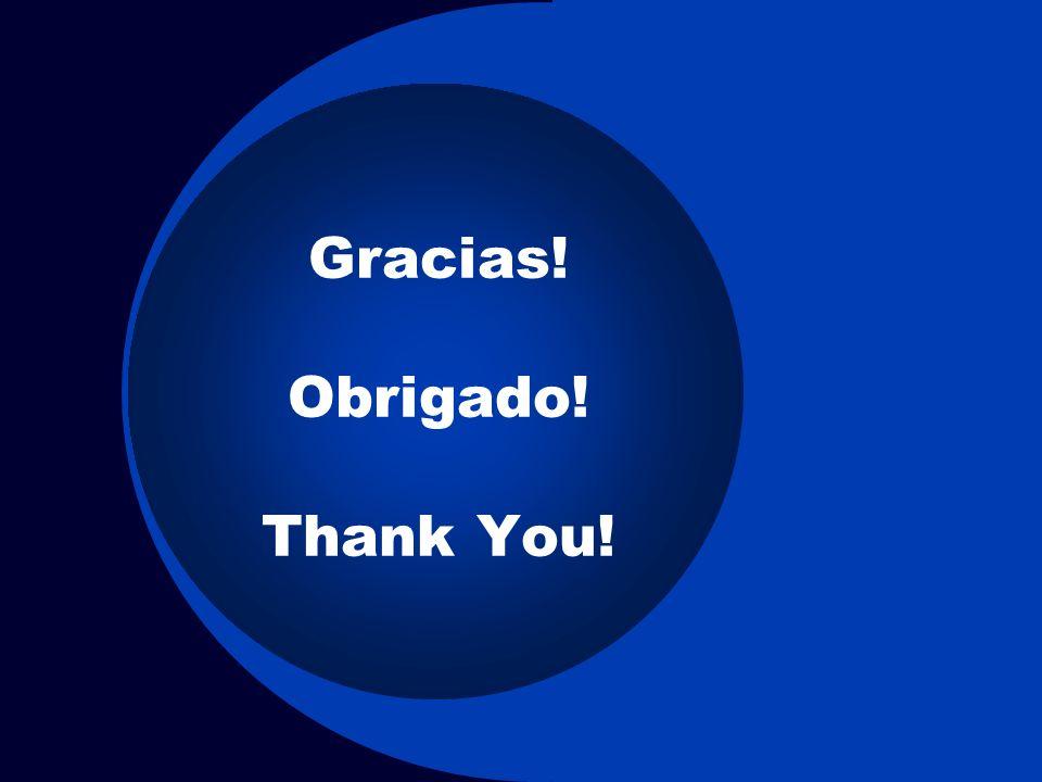 Gracias! Obrigado! Thank You!
