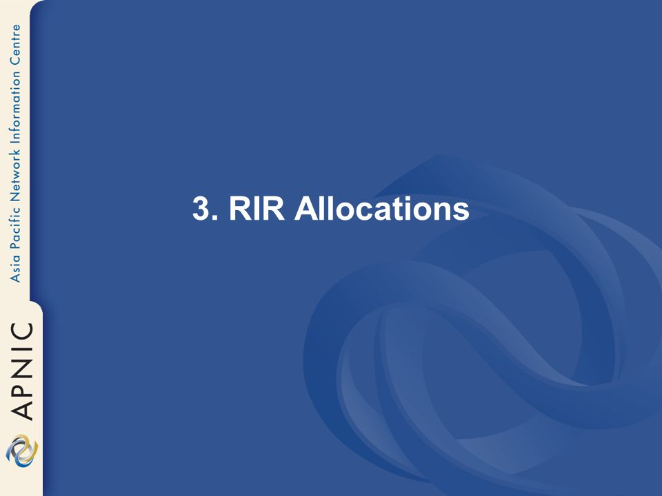 3. RIR Allocations