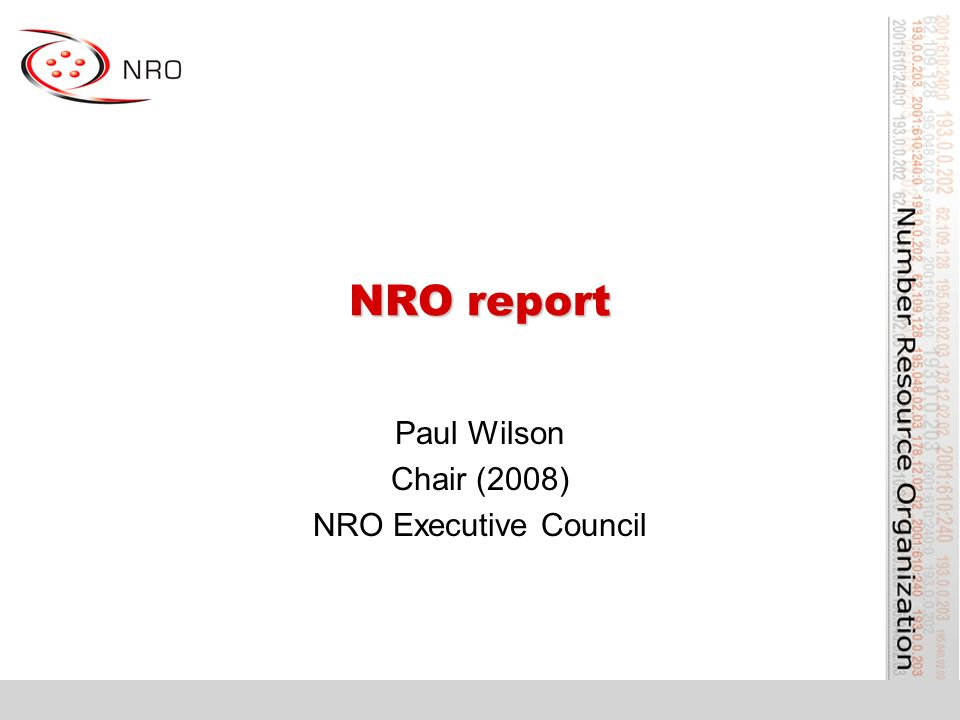 NRO report Paul Wilson Chair (2008) NRO Executive Council