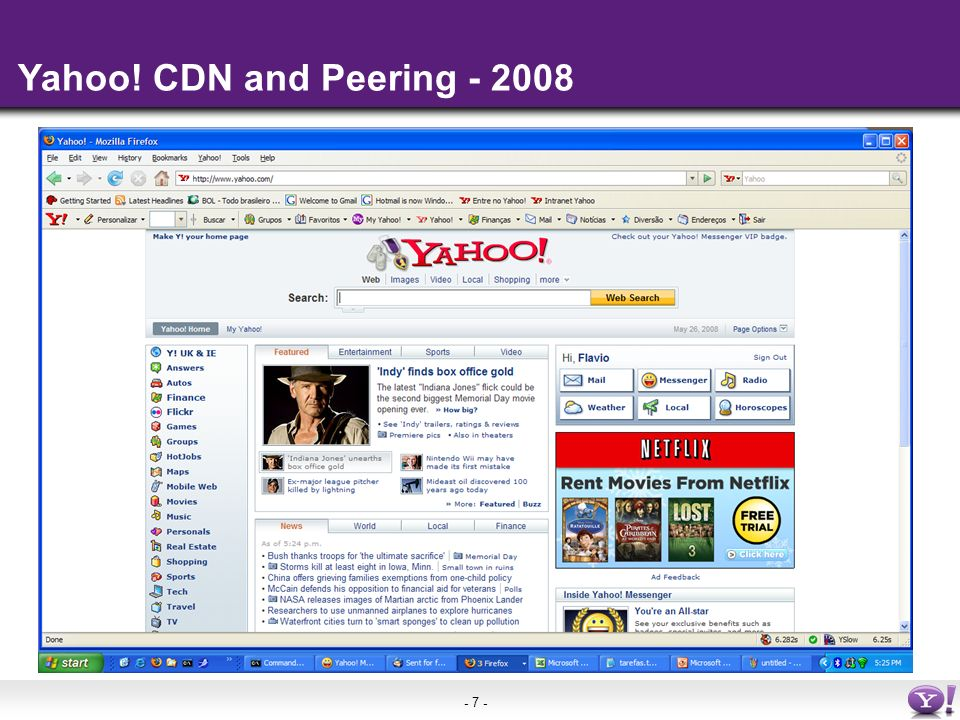 - 7 - Yahoo! CDN and Peering - 2008