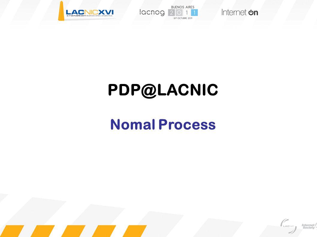PDP@LACNIC Nomal Process