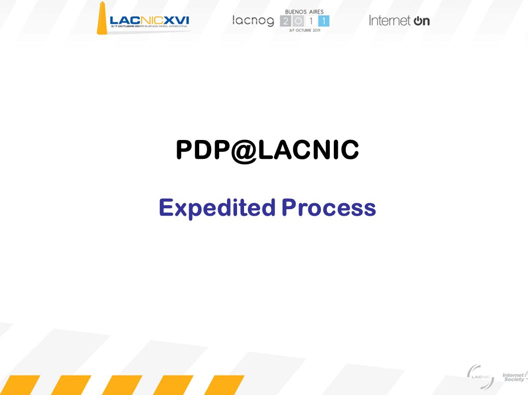 PDP@LACNIC Expedited Process