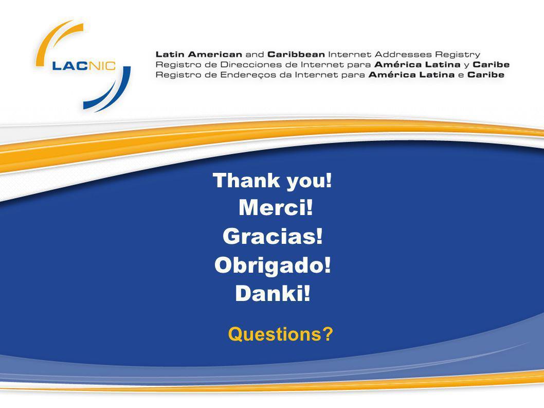 Thank you! Merci! Gracias! Obrigado! Danki! Questions?