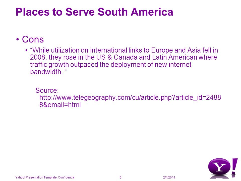 2/4/2014 Places to Serve South America Myth: All connections go up to Miami and back.