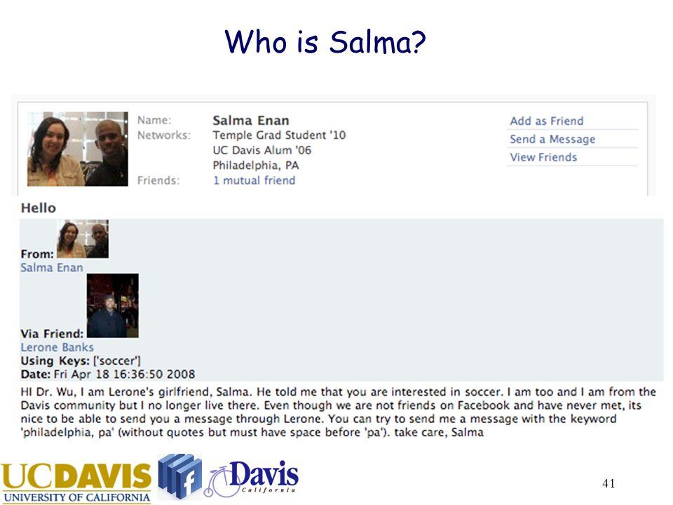 41 Who is Salma?