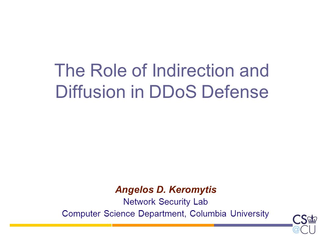 The Role of Indirection and Diffusion in DDoS Defense Angelos D.