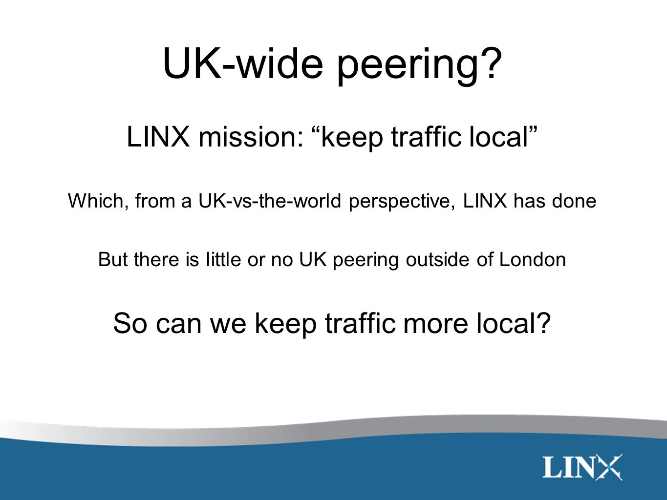 UK-wide peering.