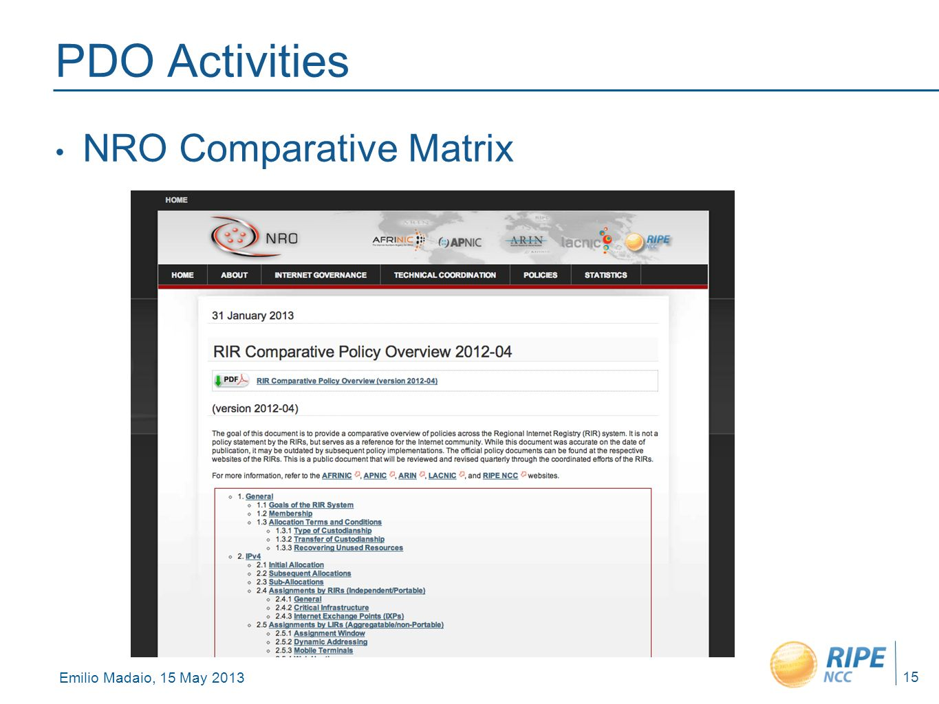 Emilio Madaio, 15 May 2013 15 PDO Activities NRO Comparative Matrix