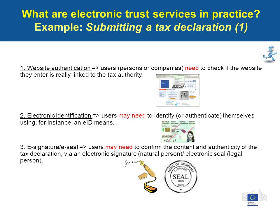 What are electronic trust services in practice. Example: Submitting a tax declaration (1) 1.