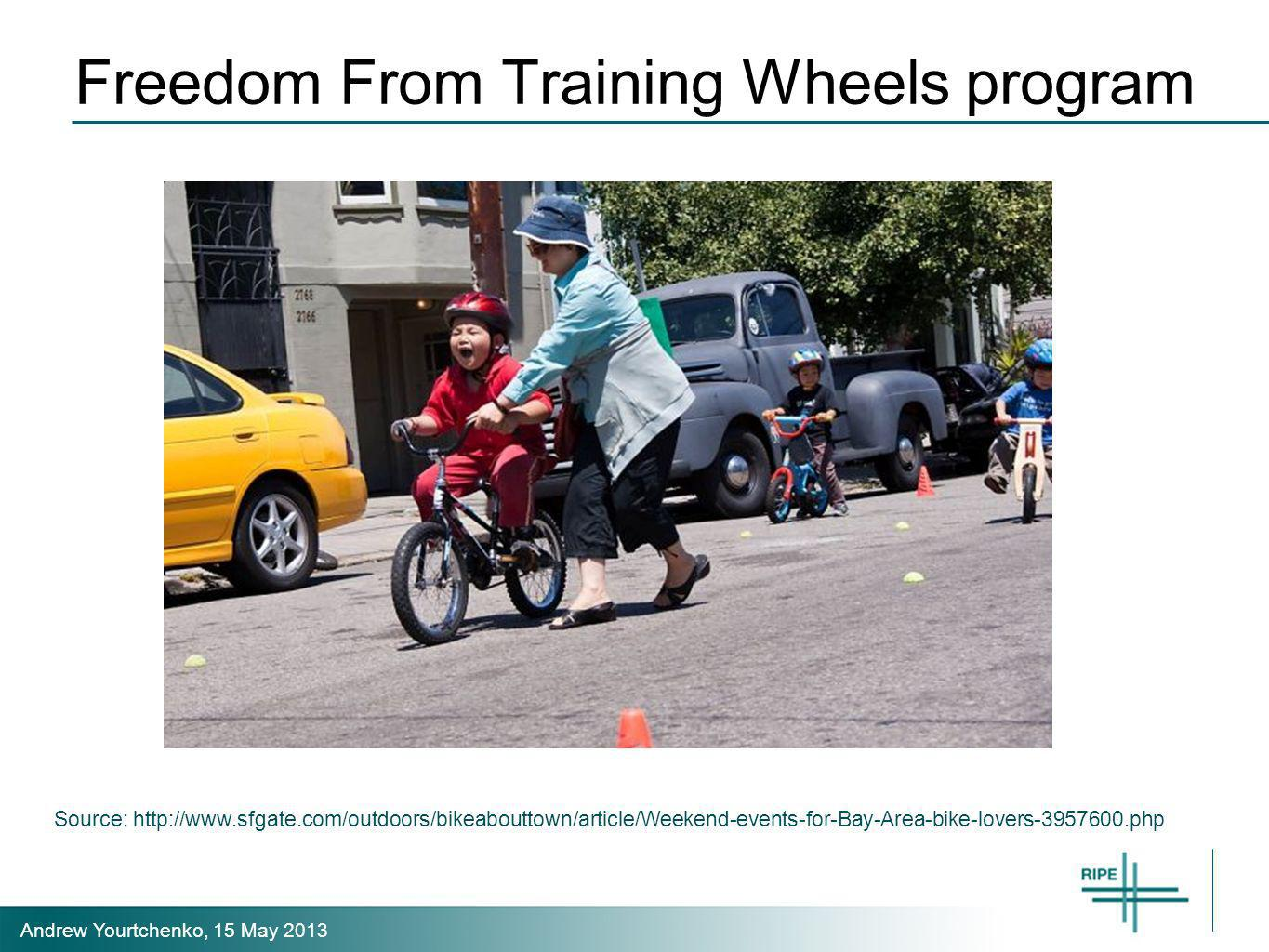 Andrew Yourtchenko, 15 May 2013 Freedom From Training Wheels program Source: http://www.sfgate.com/outdoors/bikeabouttown/article/Weekend-events-for-Bay-Area-bike-lovers-3957600.php